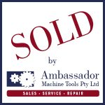 Sold by Ambassador Machine Tools